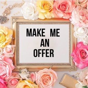 REASONABLE offers welcome on everything!!!!!!!!!!!